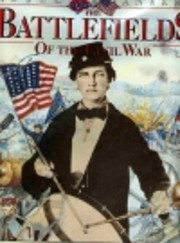 The battlefields of the Civil War : the…