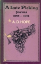 A late picking : poems 1965-1974 by A. D.…