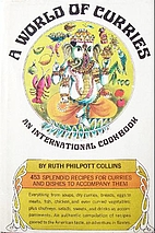 A World of Curries by Ruth Philpott Collins