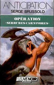 Opération Serrures carnivores…