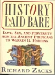 History Laid Bare: Love, Sex, and Perversity…