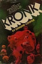 Kronk by Edmund Cooper