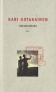 Juoksuhaudantie : romaani de Kari Hotakainen