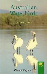 Australian waterbirds : a field guide –…