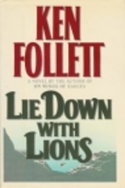 Lie Down With Lions av Ken Follett