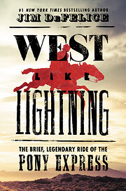 West Like Lightning: The Brief, Legendary…