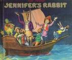 Jennifer's Rabbit by Tom Paxton
