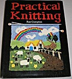 Practical Knitting by Rae Compton