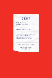 Debt: The First 5,000 Years – tekijä:…