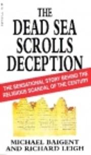 The Dead Sea Scrolls Deception: The…