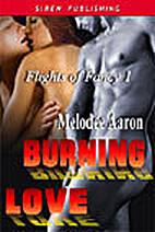 Burning Love [Flights of Fancy 1] by Melodee…