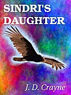 Sindri's Daughter by J. D. Crayne