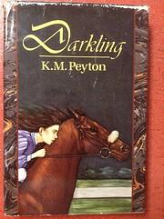 Darkling – tekijä: K. M. Peyton