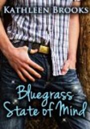 Bluegrass State of Mind (Bluegrass Series)…
