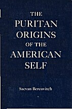 The Puritan Origins of the American Self by…