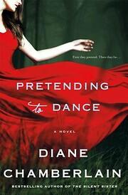 Pretending to Dance: A Novel – tekijä:…