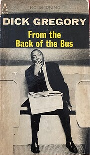 From the back of the bus de Dick Gregory