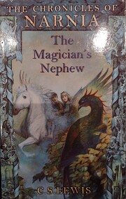 The Chronicles of Narnia: The Magician's…