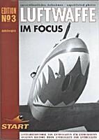 LUFTWAFFE IM FOCUS No 3 by Axel Urbanke