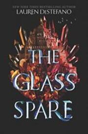 The Glass Spare af Lauren DeStefano