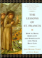 The Lessons of Saint Francis: How to Bring…
