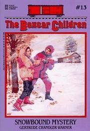 Snowbound Mystery (Boxcar Children #13) av…