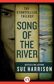 Song of the River (Storyteller Trilogy, Book…