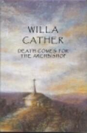 Death comes for the archbishop av Willa…