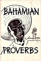 Bahamian proverbs by Basil Peek