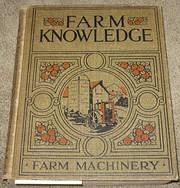 Farm Knowledge Volume III. Farm Implements…