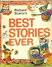 Richard Scarry's Best Stories Ever –…