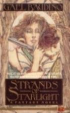Strands of Starlight by Gael Baudino