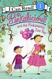 Pinkalicious and the Pinkatastic Zoo Day (I…