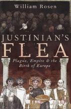 Justinian's Flea - Plague, Empire, and…