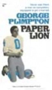 Paper Lion: Confessions of a Last-String…