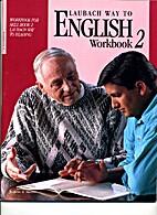 Laubach Way to English Workbook 2 (Workbook…