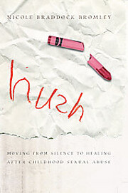 Hush: Moving From Silence to Healing After…