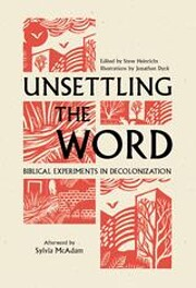 Unsettling the Word : Biblibal Experiments…