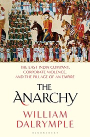 The Anarchy: The East India Company,…