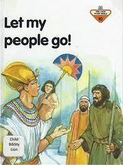 Let My People Go (Lion Story Bible) af Penny…