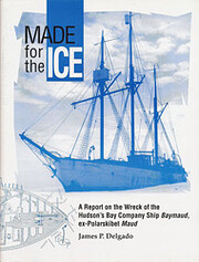 Made for the ice: A report on the wreck of…