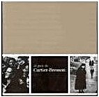 Al gust de Cartier-Bresson :…