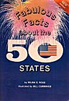 Fabulous Facts About the 50 States by Wilma…
