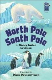 North Pole South Pole af Nancy Smiler…