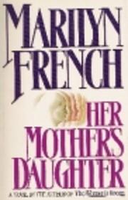Her Mother's Daughter: A Novel av Marilyn…