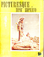 Picturesque New Mexico by E.C. Carter and…