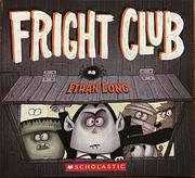 Fright Club (Ethan Long Presents Fright…