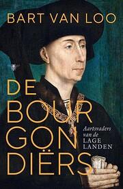 De Bourgondiers aartsvaders van de Lage…