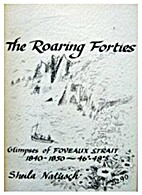 The roaring forties : glimpses of Foveaux…