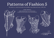 Patterns of Fashion 5: The Content, Cut,…